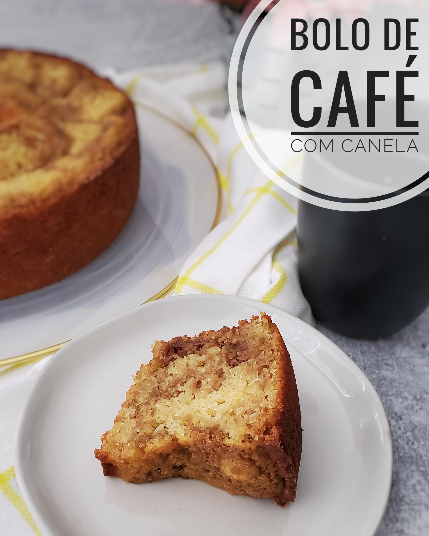 Bolo de Café com Canela (Cinnamon Crumb Coffee Cake)